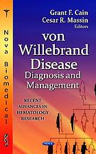 Von Willebrand disease : diagnosis and management