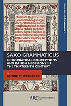 Saxo Grammaticus : hierocratical conceptions and Danish hegemony in the thirteenth century