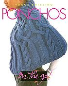 Vogue knitting ponchos.