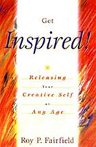 Get inspired! : releasing your creative self at any age