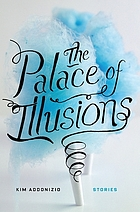 The palace of illusions : stories