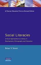 Social literacies : critical approaches to literacy in development, ethnography, and education