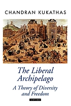 The liberal archipelago : a theory of diversity and freedom