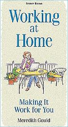 Working at home : making it work for you