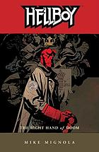 Hellboy. [4], The right hand of doom