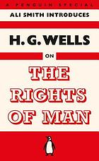 The rights of man ; or, What are we fighting for?