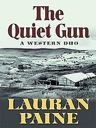 The quiet gun : a western duo