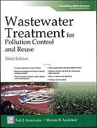 Wastewater treatment for pollution control and reuse