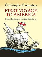 First voyage to America : from the log of the