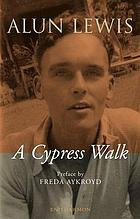 A cypress walk : letters to