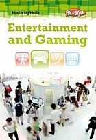 Entertaiment and gaming