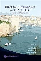 Chaos, complexity and transport : theory and applications : proceedings of the CCT '07, Marseille, France, 4-8 June 2007