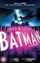 All-star Batman. Vol. 3, The first ally