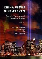 China views nine-eleven : essays in transnational American studies