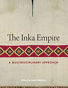 The Inka empire : a multidisciplinary approach