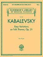 Easy variations on folk themes, op. 51 : for piano