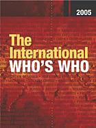 The international who's who 2005.
