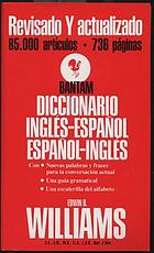 The Bantam new college revised Spanish & English dictionary = Diccionario inglés y español
