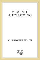 Memento ; & Following