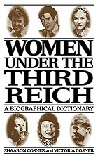 Women under the Third Reich : a biographical dictionary