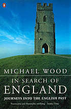 In search of England : journeys into the English past