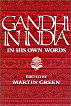 Gandhi in India : In His Own Words