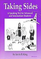 Taking sides : a speaking text for advanced and intermediate students