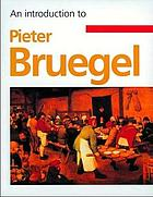 An introduction to Pieter Bruegel
