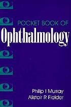 Pocket book of ophthalmology