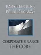 Corporate finance : the core