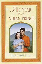 The year of my Indian prince