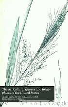 The agricultural grasses and forage plants of the United States; and such foreign kinds as have been introduced.