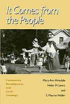 It comes from the people : community development and local theology