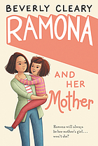 Ramona and her mother. vol. 5