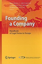 Founding a Company : Handbook of Legal Forms in Europe