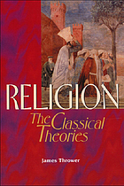 Religion : the classical theories