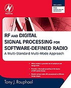 RF and digital signal processing for software-defined radio : a multi-standard multi-mode approach