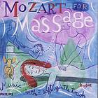Mozart for massage : music with a soft, gentle touch.