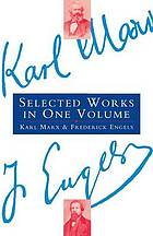 Karl Marx and Frederick Engels : selected works.