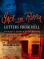 Jack the Ripper : letters from hell