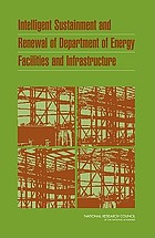 Intelligent sustainment and renewal of Department of Energy facilities and infrastructure