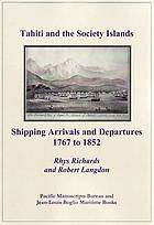 Tahiti and the Society Islands : shipping arrivals and departures, 1767 to 1852