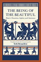 The being of the beautiful : Plato's Theaetetus, Sophist, and Statesman