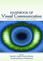 Handbook of visual communication research : theory, methods, and media