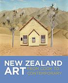 New Zealand art : from Cook to contemporary.
