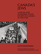 Canada's Jews : a social and economic study of Jews in Canada in the 1930s