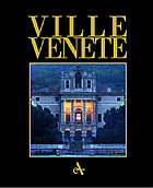 Ville venete : the villa civilization in the mainland dominion