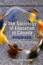 The sociology of education in Canada : critical perspectives