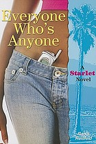 Everyone who's anyone : a starlet novel