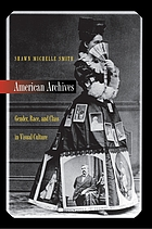 American archives : gender, race, and class in visual culture